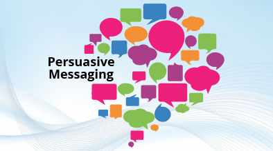 Incorporating Persuasive Messaging