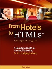 From Hotels to HTMLs Complete Guide to Internet Marketing for the Lodging Industry