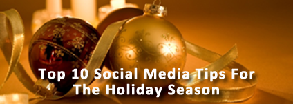 Holiday Social Media Tips