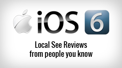 Apple's iOS 6 Will Change Local Strategy