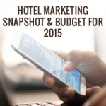 Hotel Marketing Strategy and Budget for 2015