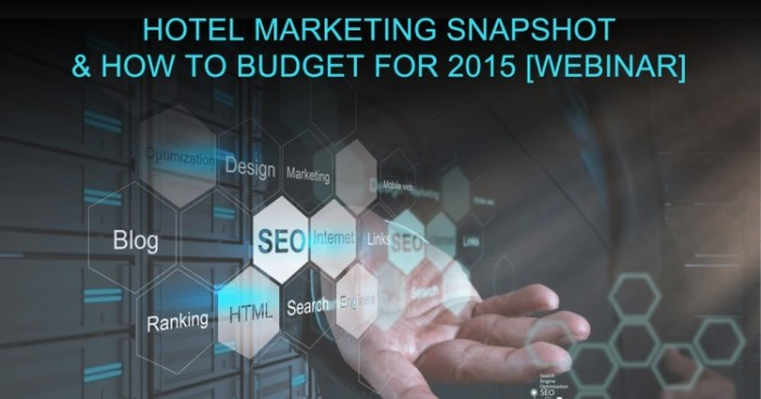 hotel digital marketing snapshot
