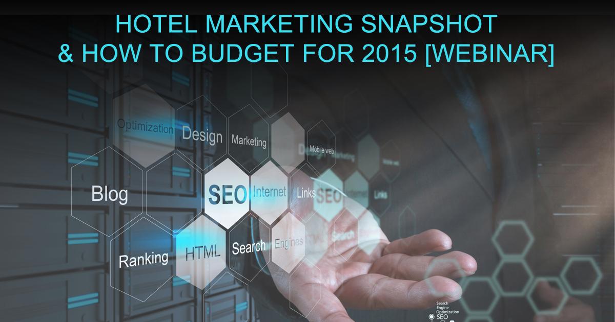 hotel digital marketing snapshot