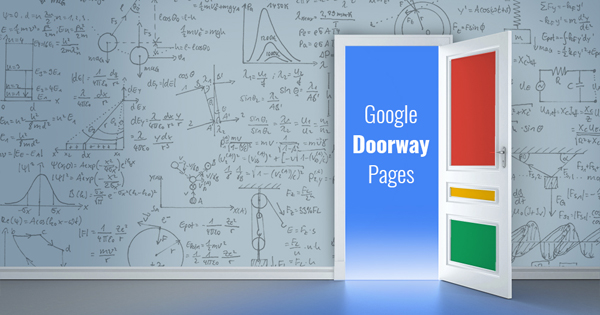 Google Doorway Pages Explained: