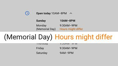 Are You Open for Business? Make Sure Potential Customers Know with Special Hours.