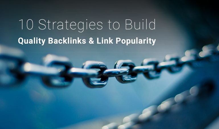 10 Steps Towards Building Backlinks and Link Popularity