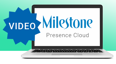 Webinar Video: Introducing the New Milestone Presence Cloud