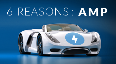 Top 6 reasons your site needs Accelerated Mobile Pages (AMP)