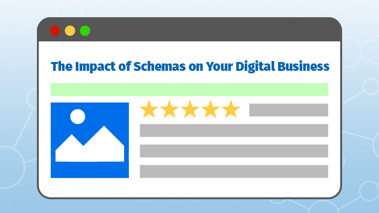 The Impact of Schemas on Your Digital Business