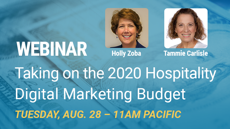 Webinar: Taking on the 2020 Hospitality Digital Marketing Budget