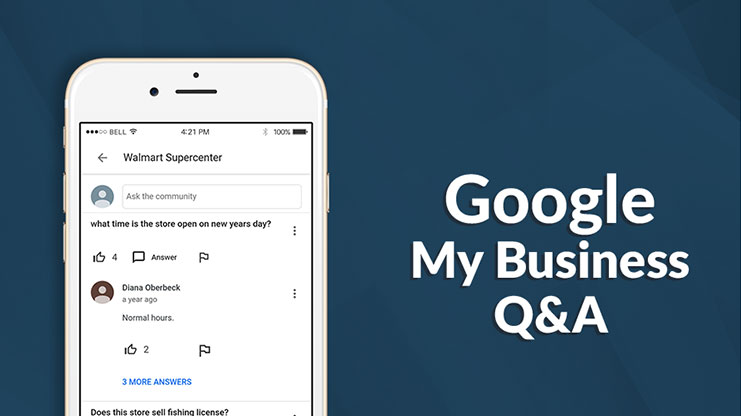 Google My Business Q&A: A low-hanging fruit that can boost your local REPUTATION!