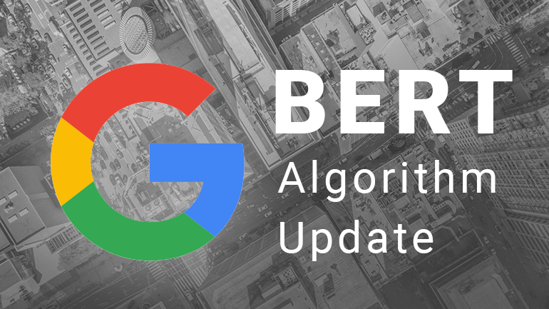 Google rolls out BERT – one of its biggest updates ever!