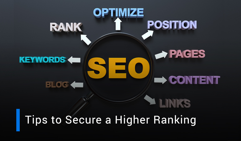 How to Secure a Higher Ranking on Search Engines