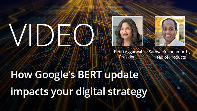 Webinar Video: How Google's BERT update impacts your digital strategy.