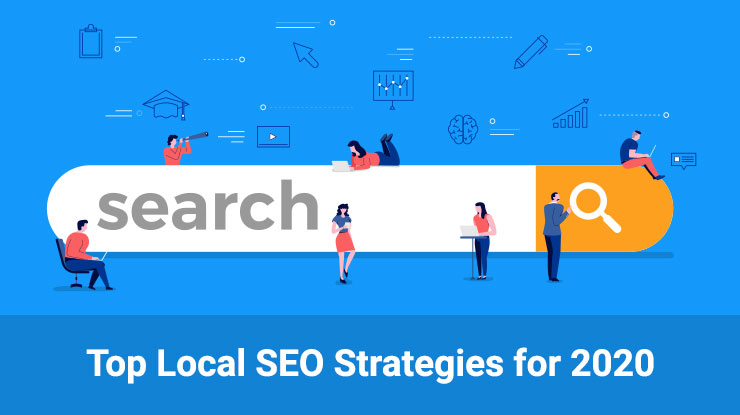 Top Local SEO Strategies for 2020