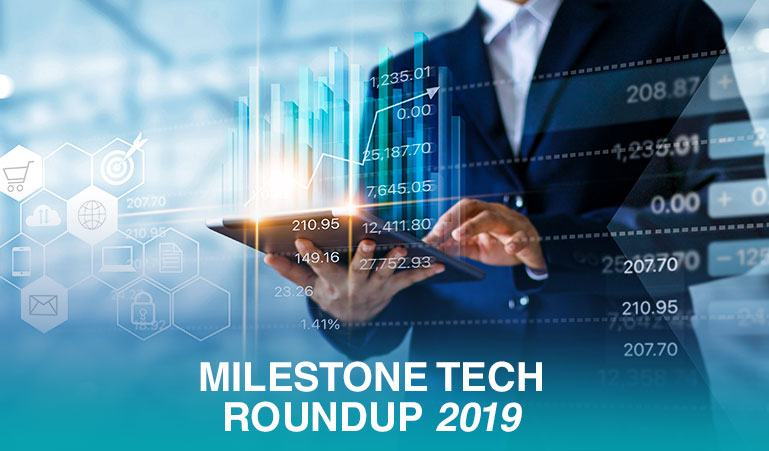 Milestone Tech roundup 2019: Looking back at all the awesome things that happened with Milestone's products