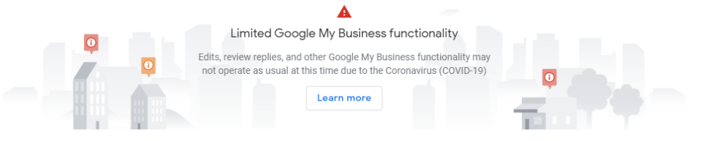Google announcement - limited functionality on Google My Business.