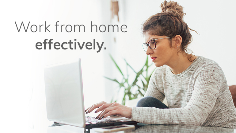 Top tips to work from home effectively