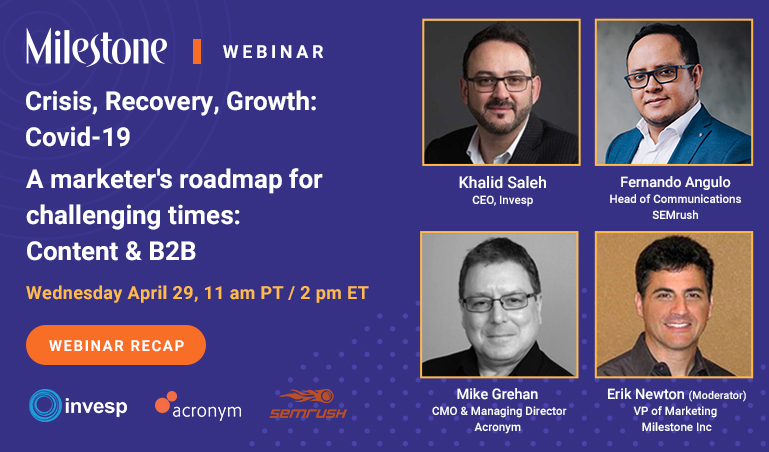 Webinar Recap: Covid-19 Crisis-Recovery-Growth: Content and B2B Strategy