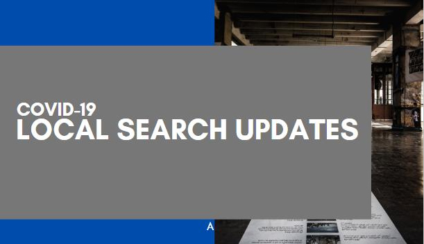 Local Search Updates Related to COVID-19