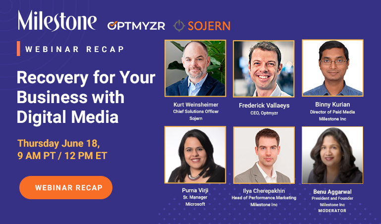 Webinar Recap: Recovering and Growing Your Business with Digital Media - milestoneinternet.com, Milestone Inc.