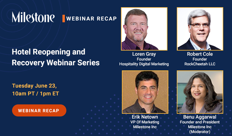 Webinar Recap: Bring Guests Back and practice empathetic hotel marketing to rebuild demand - milestoneinternet.com, Milestone Inc.