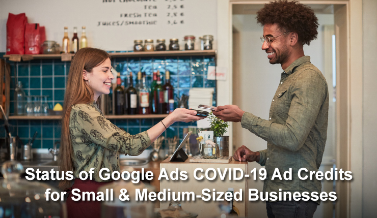 Google Ads COVID-19 Ad Credits for Small & Medium-Sized Businesses - milestoneinternet.com, Milestone Inc.