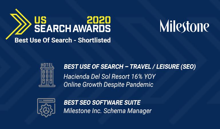 US Search Awards: Milestone Inc. shortlisted for two prestigious awards - milestoneinternet.com, Milestone Inc.