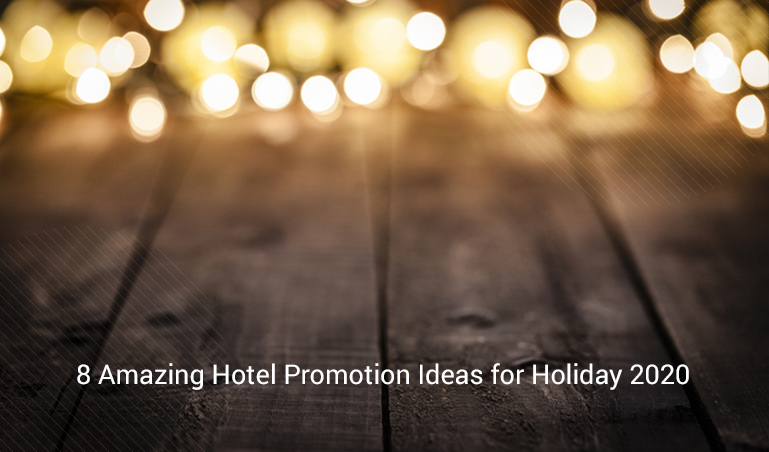 Hotel Holiday Promotion Ideas