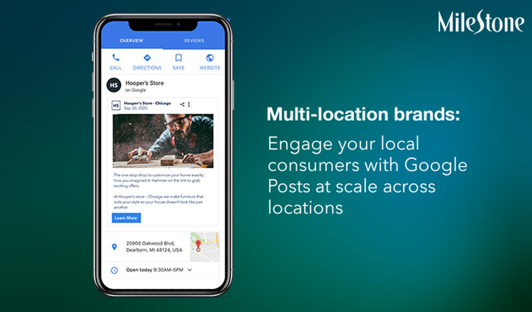 Multi-location brands: Engage your local consumers with Google Posts at scale across locations - milestoneinternet.com, Milestone Inc.