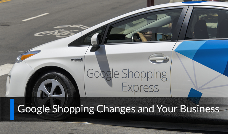 What Recent Changes to Google Shopping Mean for Your Business