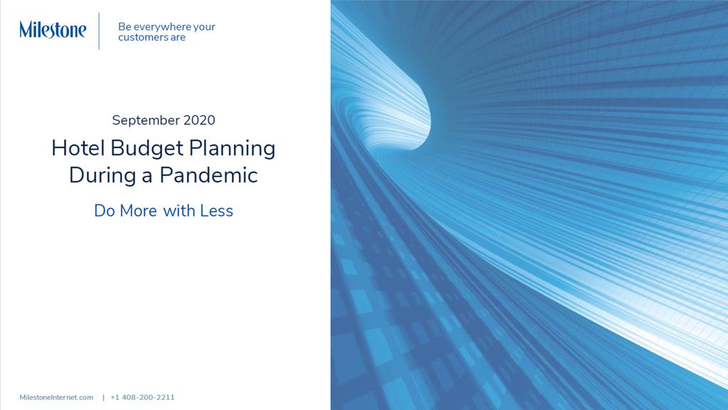 Hotel Budget Planning During a Pandemic - milestoneinternet.com, Milestone Inc.