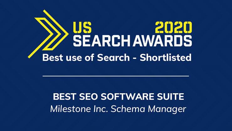 Milestone Schema Manager shortlisted for 'Best SEO Software Suite'  - milestoneinternet.com, Milestone Inc.