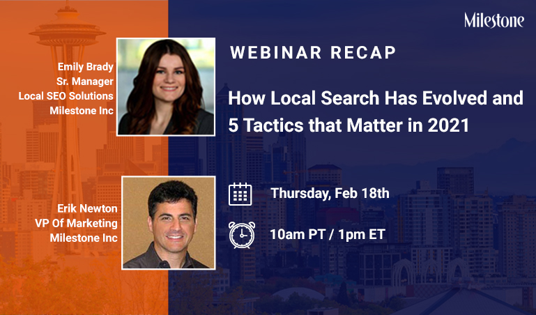 Milestone Webinar_How Local Search Has Evolved