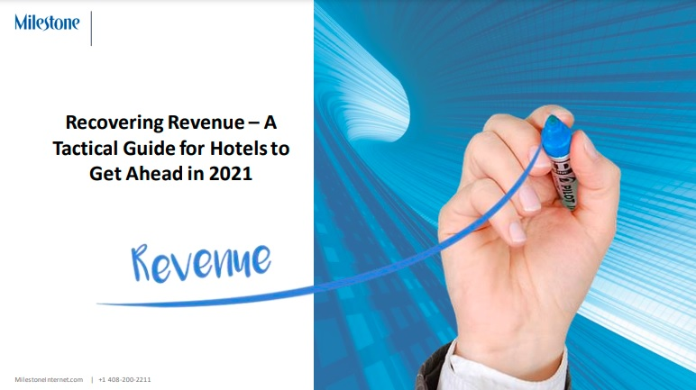 Recovering Revenue - A Tactical Guide for Hotels to Get Ahead in 2021