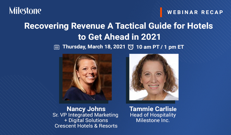 Webinar Recap: Recovering Revenue - A Tactical Guide for Hotels to Get Ahead in 2021
