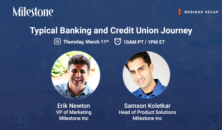 Webinar Recap: Typical Banking and Credit Union Journey