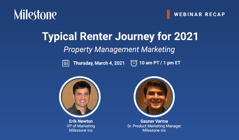 Webinar recap: Real Estate and Renter's Customer Journey - milestoneinternet.com, Milestone Inc.
