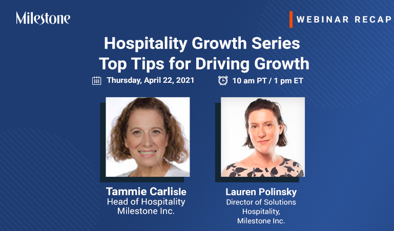 Webinar Recap: Top tips for driving growth for your business - Milestone Inc.