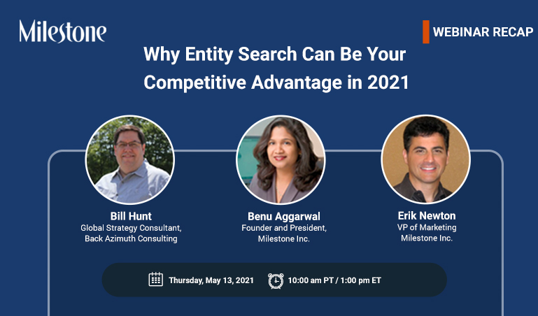 Webinar Recap: Why Entity Search Can Be Your Competitive Advantage in 2021