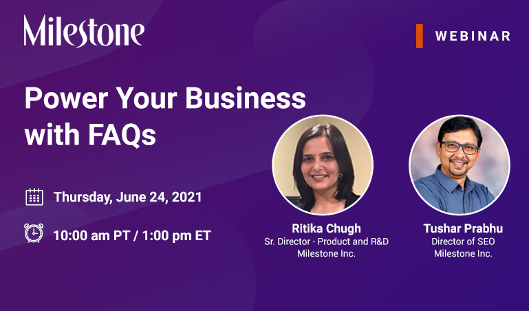 Milestone Webinar: Power Your Business with FAQs