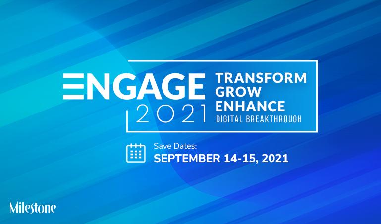 Milestone Engage 2021