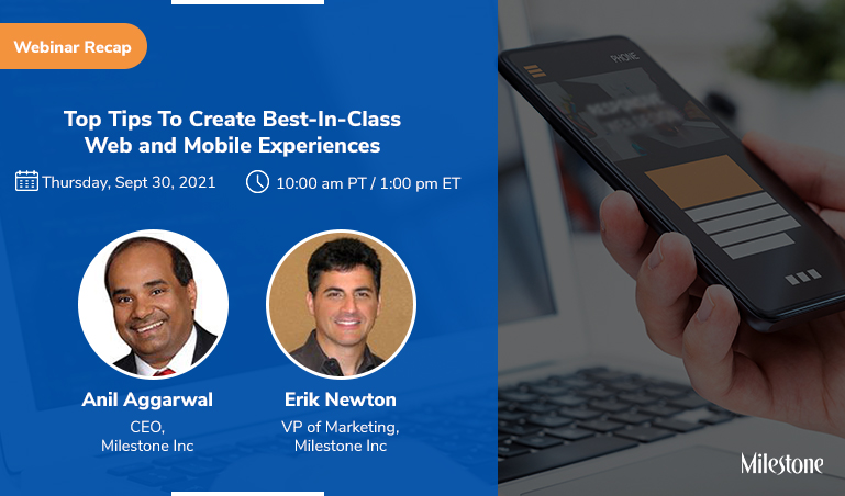 Webinar Recap: Top Tips To Create Best-In-Class Web And Mobile Experiences